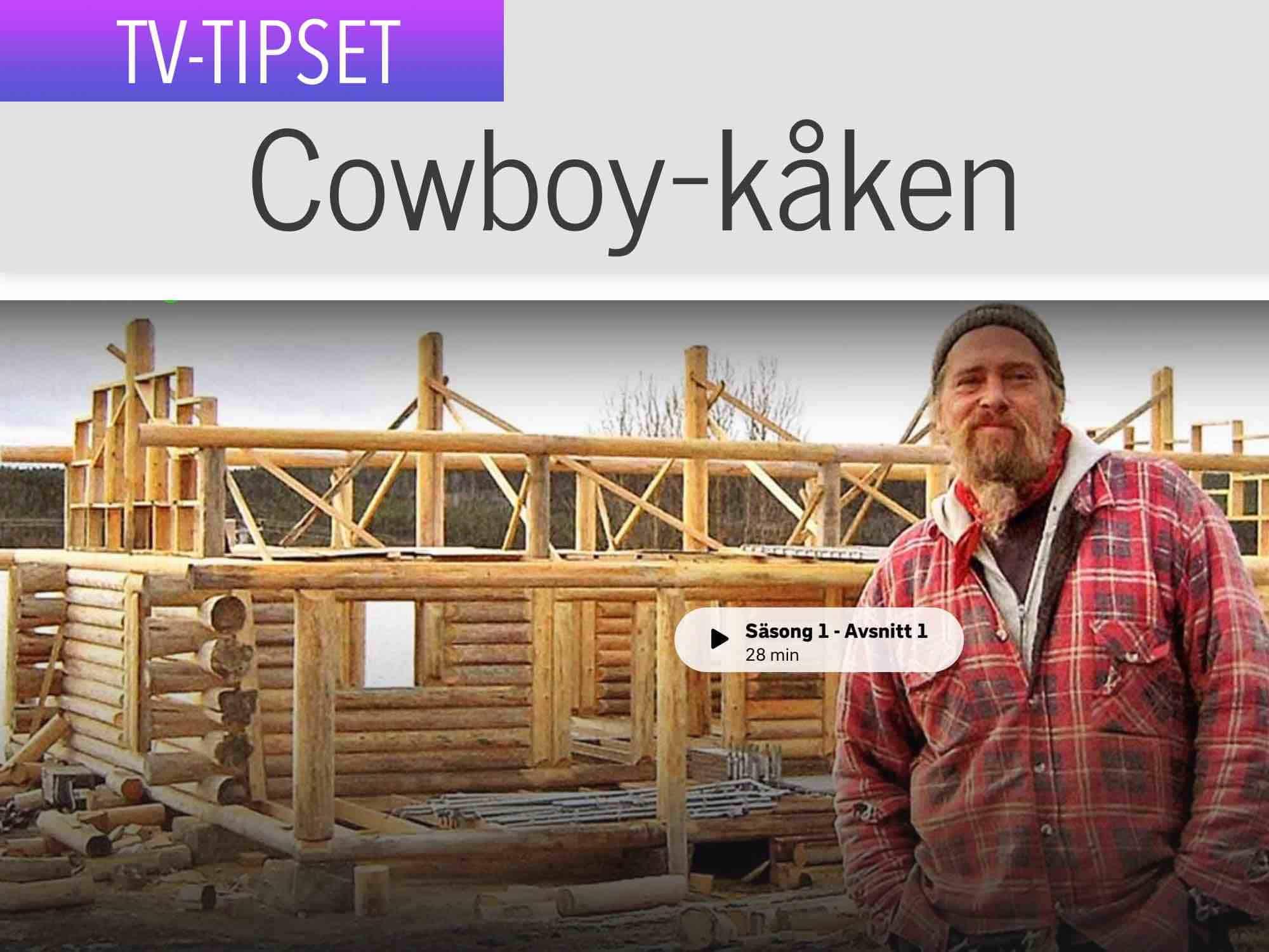 cowboy kåken
