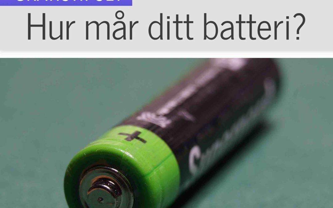 Hur mår ditt batteri?