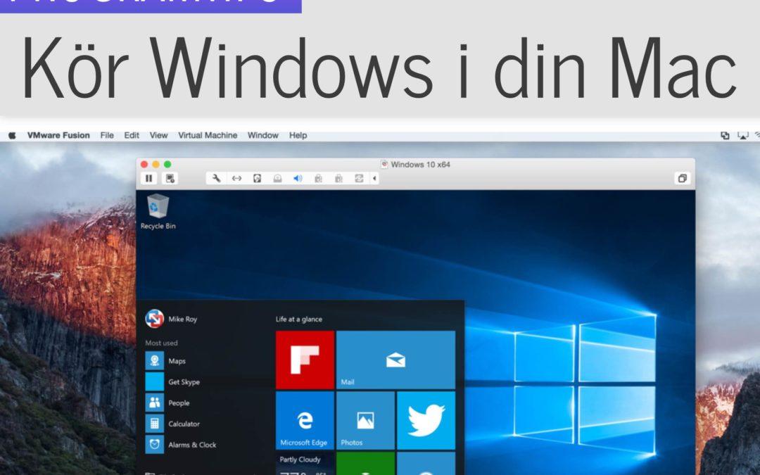 Kör Windows i din Mac