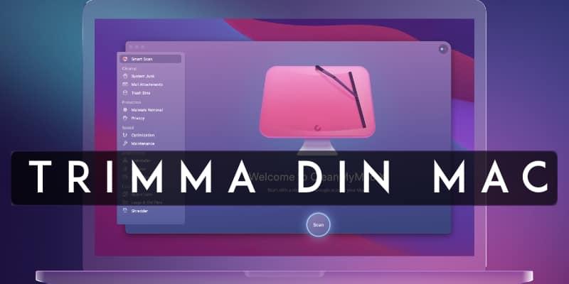 Håll din Mac i topptrim med CleanMyMacX!